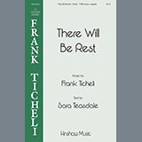 Frank Ticheli - There Will Be Rest