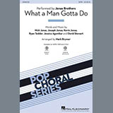 Jonas Brothers - What A Man Gotta Do (arr. Mark Brymer)
