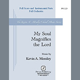 Kevin A. Memley My Soul Magnifies the Lord (Full Orchestra) - Full Score cover art
