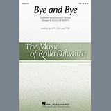 Traditional African American Spiritual - Bye And Bye (arr. Rollo Dilworth)