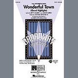 Leonard Bernstein - Wonderful Town (Choral Highlights) (arr. John Purifoy)