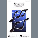 John Denver - Perhaps Love (arr. Audrey Snyder)