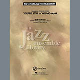 Youre Still A Young Man - Jazz Ensemble