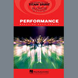 Titan Spirit (Theme from Remember The Titans) - Marching Band