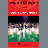 50 Ways To Say Goodbye - Marching Band Partituras