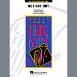 Hot Hot Hot - Concert Band Sheet Music