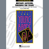Michael Jackson: Through The Years - Concert Band