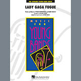 Lady Gaga Fugue - Concert Band
