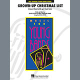 Grown Up Christmas List (with Optional Vocal Solo) - Concert Band