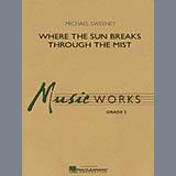 Where the Sun Breaks Through the Mist - Concert Band