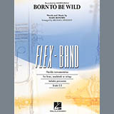 Born to Be Wild - Concert Band