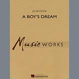 A Boys Dream - Concert Band Sheet Music
