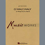 O Waly Waly (A Rhapsody For Band) - Concert Band Noter