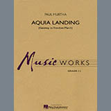 Aquia Landing (Gateway To Freedom March) - Concert Band