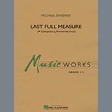 Last Full Measure (A Gettysburg Remembrance) - Concert Band