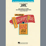 Cups (When Im Gone) - Concert Band
