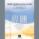 Here Comes Santa Claus (Right Down Santa Claus Lane) - Concert Band