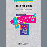Feed the Birds (from Mary Poppins) - Concert Band
