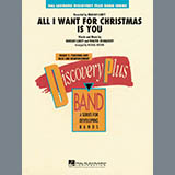 All I Want for Christmas Is You - Concert Band Sheet Music