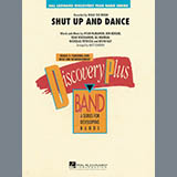 Shut Up and Dance - Concert Band Bladmuziek