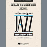 You Are The Music In Me (from High School Musical 2) - Jazz Ensemble