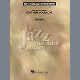 Send One Your Love - Jazz Ensemble