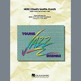 Here Comes Santa Claus (Right Down Santa Claus Lane) - Jazz Ensemble