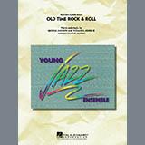 Old Time Rock & Roll - Jazz Ensemble