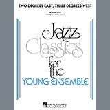 Two Degrees East, Three Degrees West - Jazz Ensemble