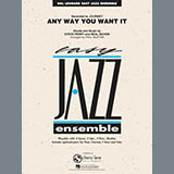Any Way You Want It - Jazz Ensemble