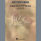Saving All My Love For You - Jazz Ensemble