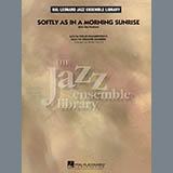 Softly as in a Morning Sunrise - Jazz Ensemble