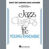 Dont Get Around Much Anymore - Jazz Ensemble