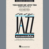 You Made Me Love You (I Didnt Want to Do It) - Jazz Ensemble