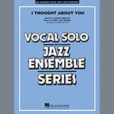 I Thought About You (Key: B-flat) - Jazz Ensemble