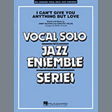I Cant Give You Anything But Love (Key: B-flat) - Jazz Ensemble