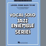 Lover Come Back to Me (Key: B-Flat) - Jazz Ensemble