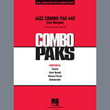 Jazz Combo Pak #43 (Lee Morgan) - Jazz Ensemble