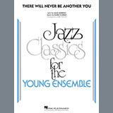 There Will Never Be Another You - Jazz Ensemble