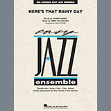 Heres That Rainy Day - Jazz Ensemble