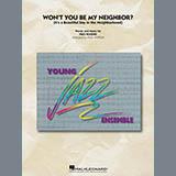Wont You Be My Neighbor? - Jazz Ensemble