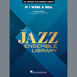 If I Were a Bell (arr. Sammy Nestico) - Jazz Ensemble