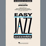 Shallow (from A Star Is Born) (arr. Paul Murtha) - Jazz Ensemble