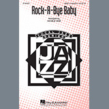 Traditional - Rock-A-Bye, Baby (arr. Michele Weir)
