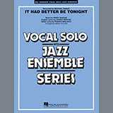 It Had Better Be Tonight - Jazz Ensemble