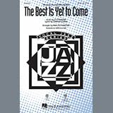 The Best Is Yet To Come - Choir Instrumental Pak