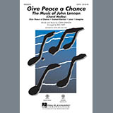 Give Peace A Chance: The Music Of John Lennon - Choir Instrumental Pak