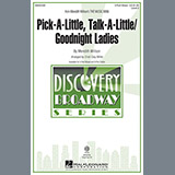 Pick-A-Little, Talk-A-Little / Goodnight Ladies