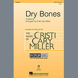 Traditional - Dry Bones (arr. Cristi Cary Miller)