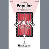 Stephen Schwartz - Popular (from Wicked) (arr. Mac Huff)
